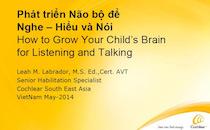 Phát triển não bộ để Nghe - Hiểu & Nói