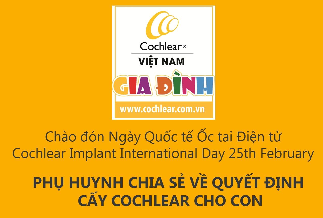 Phụ huynh VN chia sẻ về quyết định chọn cấy Cochlear cho con