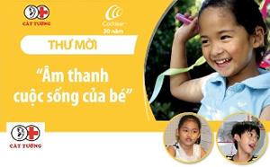 """Sự kiện tháng 6 ở HCM: Chương trình """"Âm thanh cuộc sống của bé"""""""
